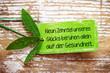 """Leinwanddruck Bild - """"Neun Zehntel unseres Glücks beruhen allein auf der Gesundheit"""". Natur-Label auf Holz mit weiser Message."""