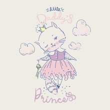 Cute Cat Princess With Gold Fish And Slogan. Vector Baby Illustration For Fashion Apparels, T Shirt And Printed Design.
