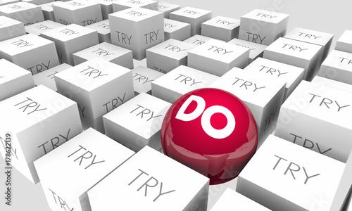 Fotomural Do Vs Try Determination Achieve Success Sphere Cubes 3d Illustration