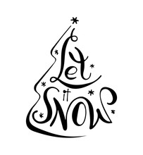 Let It Snow. Christmas Phrase ...