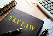 Tax Law On A Table. Taxation C...