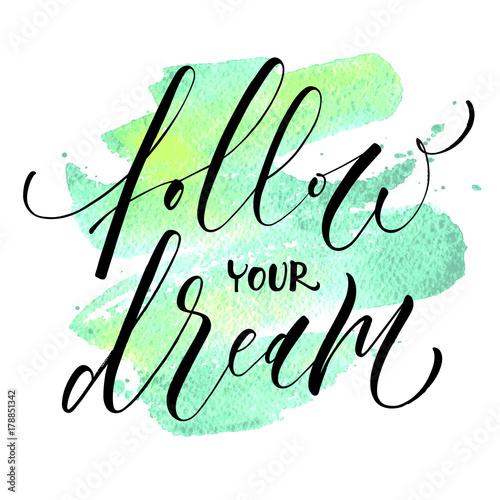 Follow Your Dream Canvas Print