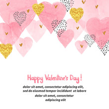 Valentines Day Background With Watercolor Pink Hearts And Place For Text. Vector Illustration.