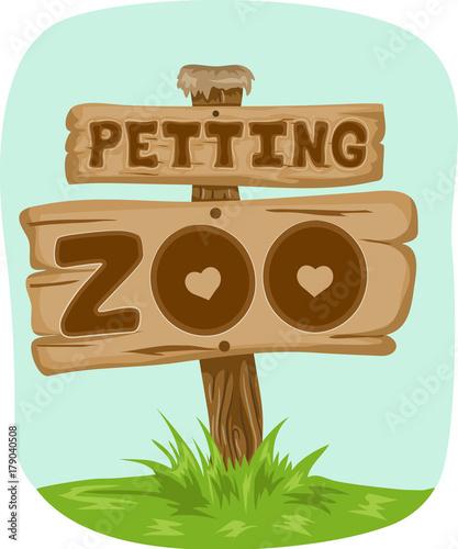 Fotografía  Petting Zoo Sign Board