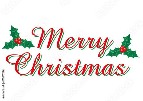 赤い筆記体のメリークリスマスのロゴ ヒイラギのイラスト 柊merry