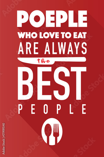 Food related typographic quote,Wall art cooking print Fototapet