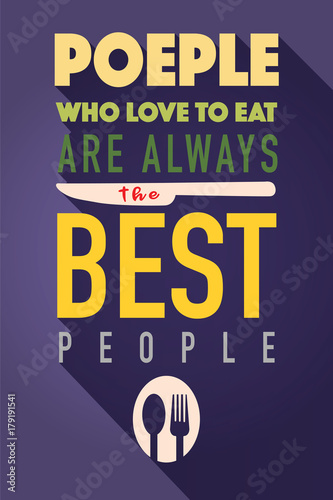 Fototapeta Food related typographic quote,Wall art cooking print