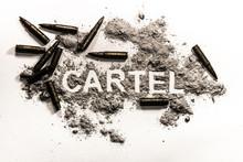 Cartel Word As Criminal Financial Or Business Association, Drug Dealer