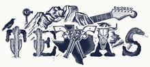 Texas Tattoo And T-shirt Design. Texas Slogan. Mountains, Revolvers, Skull Bison, Cactus, Guitar. American Art. USA Art, Symbol Of Prairies, Wild West, Blues Music