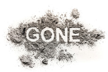 Gone Word Drawing In Ash Or Dust As Lost, Disappear