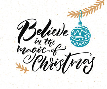 Believe In The Magic Of Christ...