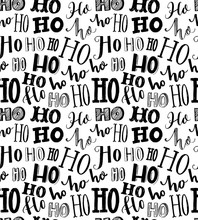 Seamless Texture With Repeating Word Ho Written In Different Styles Of Handmade Typography. Christmas Wrapping Paper. Santa Claus Laugh. Bold Black And White Pattern.