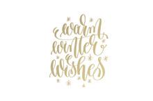 Warm Winter Wishes Golden Hand Lettering Winter Holidays Celebra