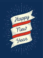 Happy New Year. Ribbon Banner In Engraving Style With Text Happy New Year And Vintage Graphic Starburst. Hand Drawn Design. Happy New Year Typography For Card, Banner And Poster. Vector Illustration