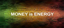 Money IS Energy Word Cloud Ban...