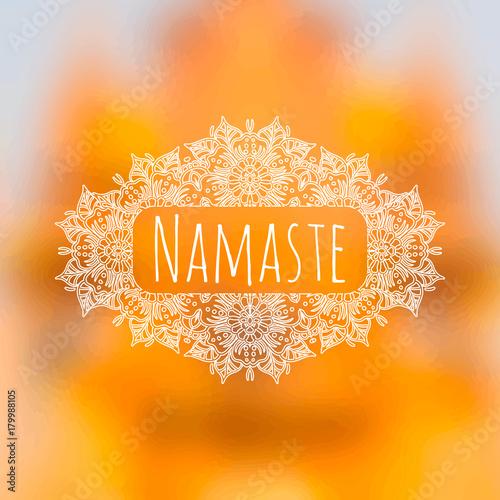 Namaste Banner Circular Floral Ornament Orange Summer Blurred Background Sun Design Season Nature Illustration