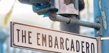 The Embarcadero Street Sign, S...