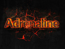 Adrenaline Fire Text Flame Burning Hot Lava Explosion Background.