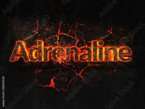 Photo Adrenaline Fire text flame burning hot lava explosion background.