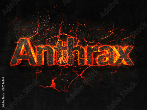 Photo Anthrax Fire text flame burning hot lava explosion background.