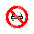 No cars allowed, forbidden red glossy sign on white