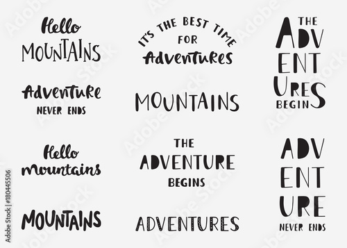Set Of Mountains And Adventure Hand Drawn Lettering Phrases Hiking Inspirational Quotes Travel Typography