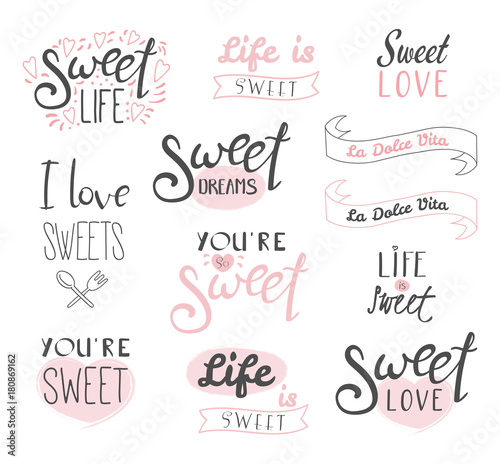 Fotografía Set of different typography elements about sweets, life and love, Italian text La dolce vita (Sweet life)