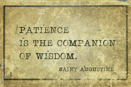 Fotografiet patience is Saint Augustine