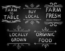 'Farm To Table' 'buy Local' 'farm Fresh' 'locally Grown' 'organic Food'. Typography Elements. VECTOR Vignettes On Black Chalkboard Background.