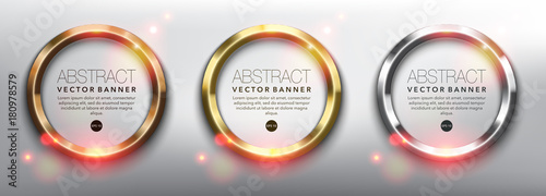 Obraz Abstract vector circle banners set of 3. Gold, bronze and silver rings. Isolated on the white background. Metallic glowing frames. Each item contains space for own text. Vector illustration. Eps10. - fototapety do salonu