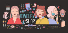 Horizontal Banner With Young Elegant Ladies Wearing Stylish Massive Earrings Surrounded By Fashionable Jewelry On Black Background. Colorful Vector Illustration For Shop Or Store Advertisement.