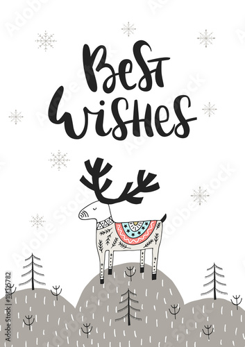 Foto auf Gartenposter Weihnachten Best wishes - Hand drawn Christmas card in scandinavian style with monochrome deer and lettering.