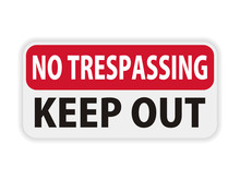 Private Property No Trespassing Warning Sign Keep Out Vector