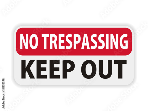 Fotomural Private property no trespassing warning sign keep out vector