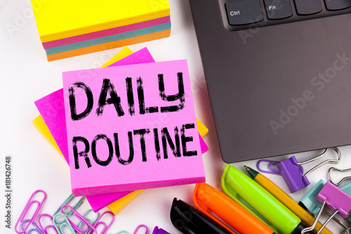 Writing Showing Daily Routine Made In The Office With