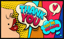 Thank You And You're Welcome Pop Art Cloud Bubble. Sexy Trend Speech Bubble. Trendy Colorful Retro Vintage Background In Pop Art Retro Comic Style. Social Media Bubble. Easy Editable For Your Design.