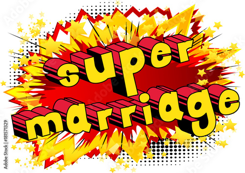 Printed kitchen splashbacks Fairytale World Super Marriage - Comic book style word on abstract background.