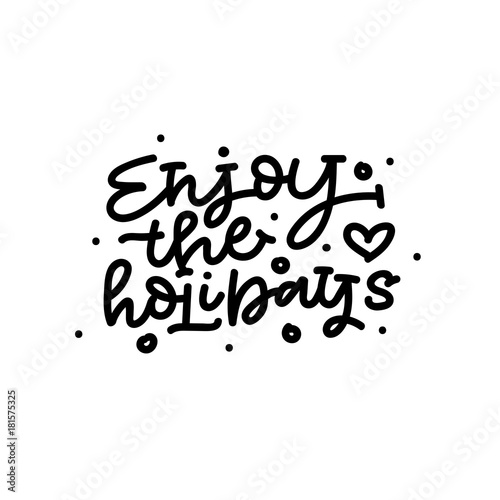 enjoy the holidays hand lettering christmas card buy this stock