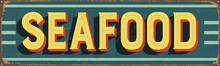 Vintage Metal Sign - Seafood -...