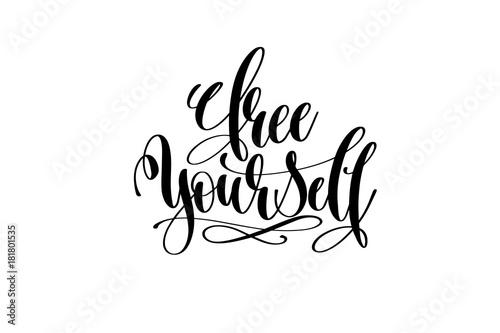 free-yourself-motywacyjny-cytat-czcionka-pisana