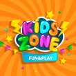 Banner for kids zone in cartoon style. Place for fun and play. Vector illustration.