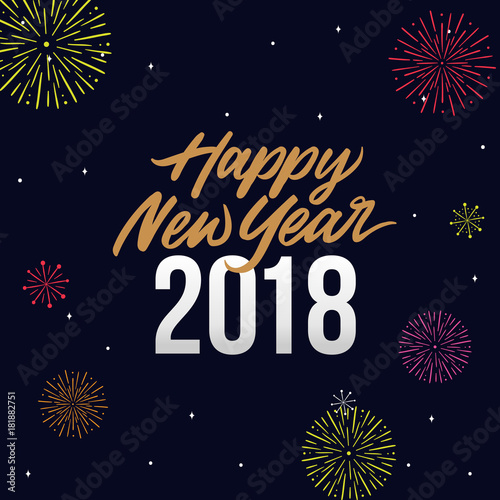 happy new year 2018 card template design with golden text fireworks and star brush illustration