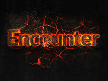 Encounter Fire Text Flame Burn...