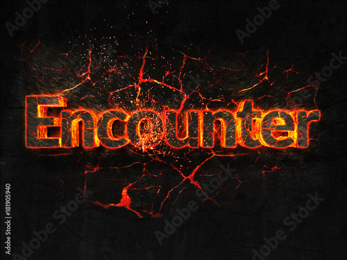Photo  Encounter Fire text flame burning hot lava explosion background.