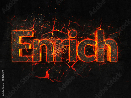 Enrich Fire text flame burning hot lava explosion background. Tablou Canvas