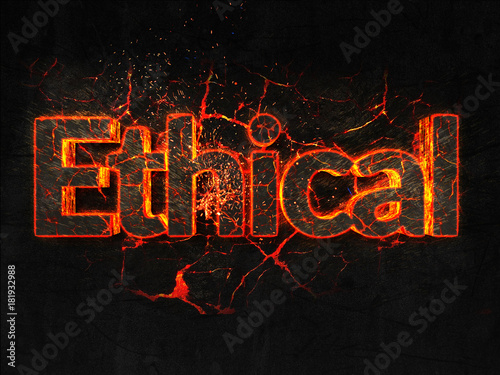 Fotografie, Obraz  Ethical Fire text flame burning hot lava explosion background.