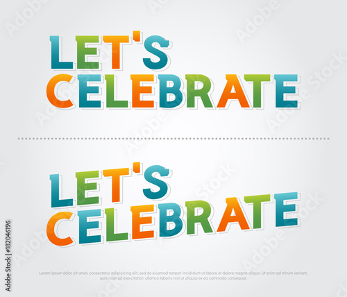 Let's celebration colorful logo  celebration typography design with