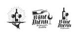 Wine, winery logo or icon, emblem. Label for menu design restaurant or cafe. Lettering vector illustration - 182285965
