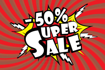 Super sale pricetag in comic pop art style,-50% discount,