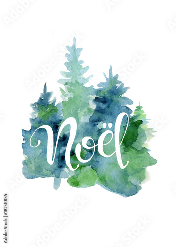Christmas Tree Watercolor Card With Lettering Quote Noel New Year